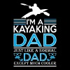 Im Kayaking Dad Like Normal Dad Except Cooler - Men's Premium T-Shirt