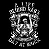 A life behind bars is better than a day at work - Men's Premium T-Shirt