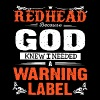 Redhead because knew i needed a warning label - Men's Premium T-Shirt