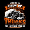 Grew up playing with trucks - Trucker - Men's Premium T-Shirt