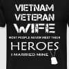 Vietnam veteran wife most people never meet their - Men's Premium T-Shirt