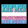 TRANS PEOPLE ARE - Men's Premium T-Shirt