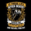 Is there life after death touch my daughter and yo - Men's Premium T-Shirt