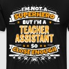 Not A Superhero But A Teacher Assistant - Men's Premium T-Shirt