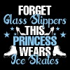 Forget Glass Slippers This Princess Wear Ice Skate - Men's Premium T-Shirt