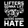 Lifters - They gonna lift awesome t-shirt - Men's Premium T-Shirt