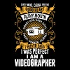 I Was Perfect I Am A Videographer - Men's Premium T-Shirt