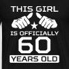 This Girl Is 60 Years Funny 60th Birthday - Men's Premium T-Shirt