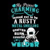 My Prince Charming Welder Shirt - Men's Premium T-Shirt