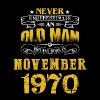 An Old Man Who Was Born In November 1970 - Men's Premium T-Shirt