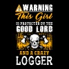 Warning this girl Logger T-Shirts - Men's Premium T-Shirt
