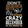 Dont Flirt With Me Love My Girl She Crazy December - Men's Premium T-Shirt