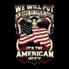American-We will put a boot in your ass t-shirt - Men's Premium T-Shirt