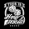 This Is How I Roll Funny Dice Shirt - Men's Premium T-Shirt