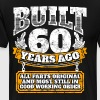60th birthday gift idea: Built 60 years ago Shirt - Men's Premium T-Shirt