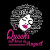 Queens Are Born In August Strong Black Women - Men's Premium T-Shirt