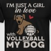 I M JUST A GIRL IN LOVE WITH VOLLEYBALL AND MY DOG - Men's Premium T-Shirt