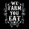 we farm you eat t-shirts - Men's Premium T-Shirt