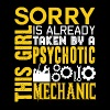 This Girl Is Already Taken By A Psychotic Mechanic - Men's Premium T-Shirt