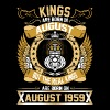 The Real Kings Are Born On August 1959 - Men's Premium T-Shirt