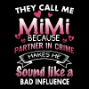 They call me mimi because partner in crime makes m - Men's Premium T-Shirt