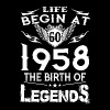 Life Begins At 60 - 1958 The Birth Of Legends - Men's Premium T-Shirt