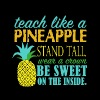 teach like a pineapple stand tall wear a crown be - Men's Premium T-Shirt