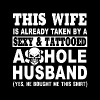 This wife is already taken by a sexy and tattooed - Men's Premium T-Shirt