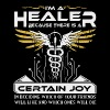 i m a healer because there is a certain joy in dec - Men's Premium T-Shirt