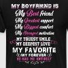My boyfriend is my best friend my greatest support - Men's Premium T-Shirt