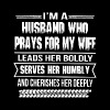 I'm a husband who prays for my wife leads her bold - Men's Premium T-Shirt