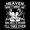 Heaven don t want me and hell s afraid i ll take o - Men's Premium T-Shirt