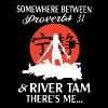 somewhere between perverbs 31 and river tam theres - Men's Premium T-Shirt