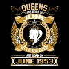 The Real Queens Are Born On June 1953 - Men's Premium T-Shirt