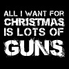 Gun - all i want for christmas is lots of guns - Men's Premium T-Shirt