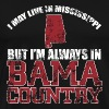 Bama country - i may live in mississippi but i'm - Men's Premium T-Shirt