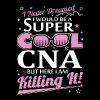 CNA - Super Cool CNA - Men's Premium T-Shirt