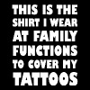 Tattoo - The Shirt I Wear to Cover My Tattoos Fa - Men's Premium T-Shirt