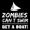 Zombie - Zombies Can't Swim. Get a Boat - Men's Premium T-Shirt