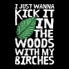 Camping - Kick it in the woods with my birches - Men's Premium T-Shirt
