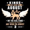 Real Kings Are Born On AUGUST 3 - Men's Premium T-Shirt
