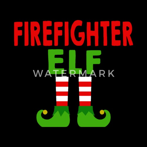 firefighter elf shirt firefighter christmas gifts by duonghp spreadshirt
