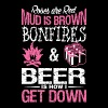 Roses Are Red Mud Is Brown Bonfires and Beer is H - Men's Premium T-Shirt