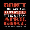 Don't flirt with me i love my girl she is a crazy - Men's Premium T-Shirt