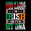 I Am Irish And Its In My DNA - Men's Premium T-Shirt