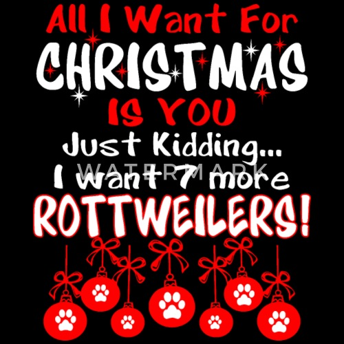 all i want christmas is you just kidding i want 7 by xmasdesigns spreadshirt