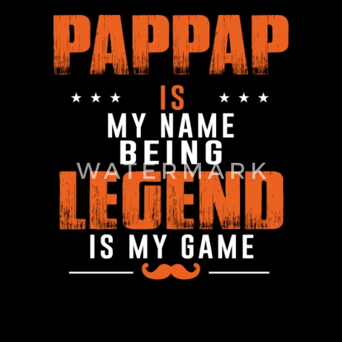 pappap christmas gift idea grandpa papa the legend by hotsellingshirt spreadshirt - Christmas Gift Ideas For Grandpa