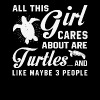 This Girl Cares About Are Turtles T Shirt - Men's Premium T-Shirt