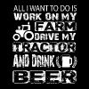 My Farm Drive My Tractor And Drink Beer T Shirt - Men's Premium T-Shirt
