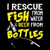 I Rescue Fish From Water And Beer From Bottles Tee - Men's Premium T-Shirt